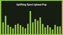موزیک زمینه پاپ ورزشی Uplifting Sport Upbeat Pop