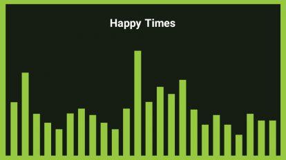 موزیک زمینه Happy Time