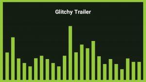 موزیک زمینه تریلر با افکت قطعی Glitchy Trailer