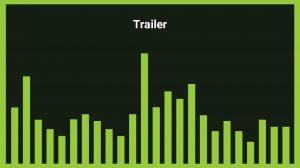 موزیک زمینه تریلر Trailer