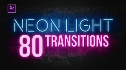 پروژه پریمیر مجموعه 80 ترانزیشن نور نئون Neon Light Transitions