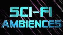مجموعه افکت صوتی محیطی علمی تخیلی Sci-Fi Ambiences