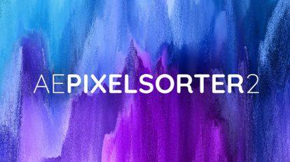 پلاگین افترافکت AE Pixel Sorter 2 ابزار ساخت افکت گلیچ