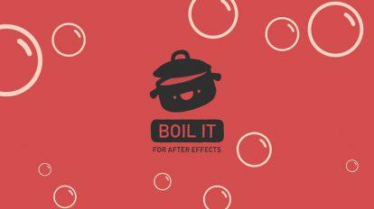 پلاگین افترافکت Boil It ابزار ساخت انیمیشن جوشاندن