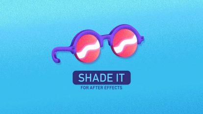 پلاگین افترافکت Shade It ابزار ایجاد گرین برای انیمیشن