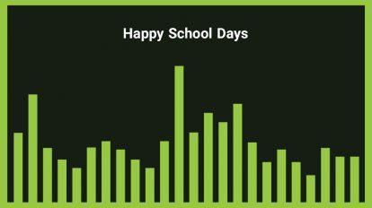 موزیک زمینه شاد Happy School Days