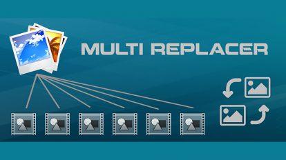 پلاگین افترافکت Multi Replacer ابزار جایگذاری تصاویر