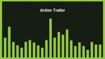 موزیک زمینه اکشن تریلر Action Trailer