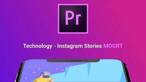 پروژه پریمیر استوری اینستاگرام با موضوع تکنولوژی Technology Instagram