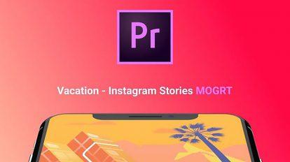 پروژه پریمیر استوری اینستاگرام با موضوع تعطیلات Vacation Instagram