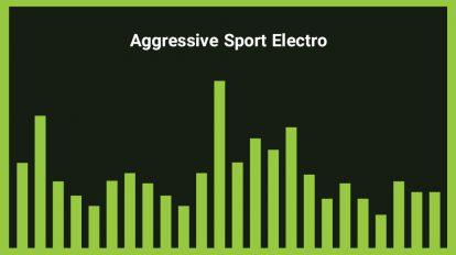 موزیک زمینه ورزشی Aggressive Sport Electro