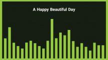 موزیک زمینه شاد A Happy Beautiful Day