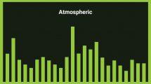 موزیک زمینه محیطی Atmospheric