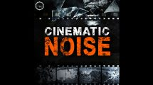 مجموعه افکت صوتی نویز سینمایی Cinematic Noise