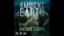 مجموعه افکت صوتی لوپ طبیعت Ambient Earth Nature Loops