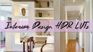 مجموعه پریست رنگ طراحی داخلی Interior Design HDR Luts
