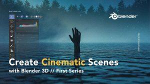 آموزش ساخت صحنه های سینمایی در بلندر Create Cinematic Scenes