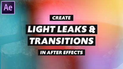 آموزش ساخت ترانزیشن و نشتی نور در افترافکت Create Light Leak and Transitions