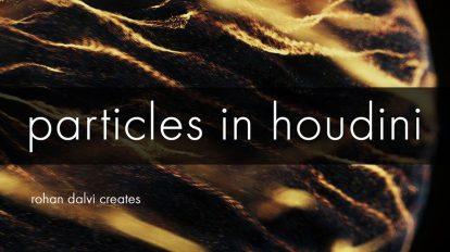 آموزش کار با سیستم های پارتیکلی در هودینی Particles in Houdini