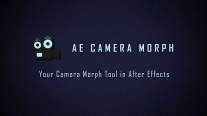 پلاگین افترافکت AE Camera Morph ابزار مورف دوربین در افترافکت