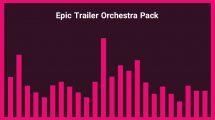 مجموعه موزیک زمینه تریلر حماسی Epic Trailer Orchestral Pack