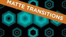 مجموعه ویدیوی موشن گرافیک ترانزیشن مت Matte Transitions