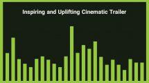 موزیک زمینه تریلر سینمایی Inspiring and Uplifting Cinematic Trailer