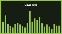 موزیک زمینه راک Liquid Time