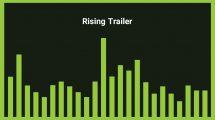 موزیک زمینه تریلر حماسی سینمایی Rising Trailer